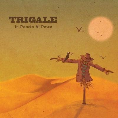 Trigale: in arrivo il nuovo album della band sarda