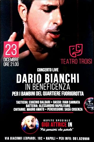 Dario Bianchi: grande riscontro di pubblico al concerto di beneficenza al Teatro Troisi!
