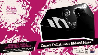 """Il """"Venerdì LIVE"""" dell' """"Osteria della divina provvidenza"""" con Cesare Dell'Anna e Ekland Hasa"""