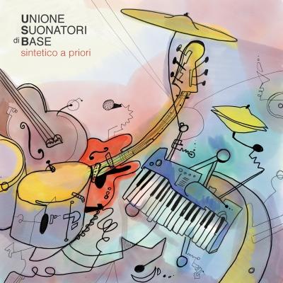 SINTETICO A PRIORI, l'album del gruppo UNIONE SUONATORI DI BASE
