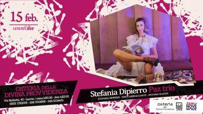 """Il """"Venerdì LIVE"""" dell' """"Osteria della divina provvidenza"""" con Stefania Dipierro Paz trio"""