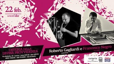 """Il """"Venerdì LIVE"""" dell' """"Osteria della divina provvidenza"""" con il jazz del duo Roberto Gagliardi e Francesco Negro"""