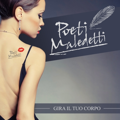 Poeti Maledetti Band: Arriva il nuovo album