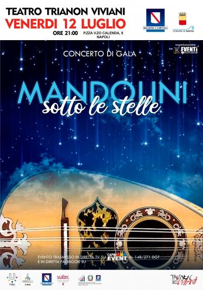 Mandolini sotto le Stelle. LA NOTTE MAGICA DI NAPOLI PER LE UNIVERSIADI. Appuntamento al Teatro Trianon.