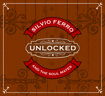 In arrivo le prime news sul disco d'esordio di Silvio Ferro And The Soul Mates