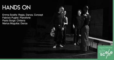 Hands On: Danza e Musica in «Con-Tatto»  Un progetto inedito firmato Emma Scialfa feat. Paolo Sorge e Fabrizio Puglisi