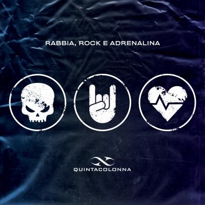 """""""Rabbia, Rock e Adrenalina"""", il nuovo album dei QuintaColonna è finalmente disponibile!"""