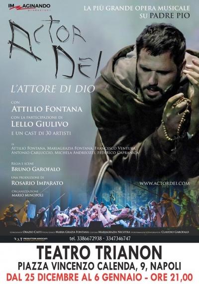 """""""Actor Dei"""", musical sulla vita di Padre Pio con protagonista e autore Attilio Fontana"""