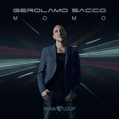 Gerolamo Sacco: in radio il nuovo singolo Momo (Qui)