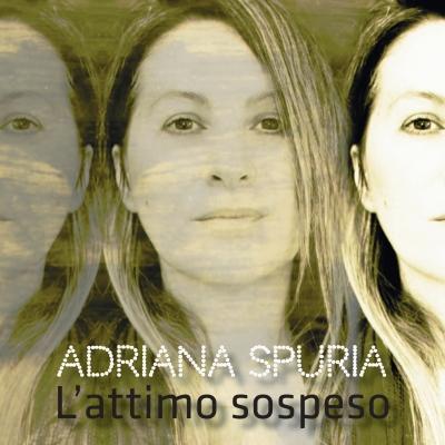 L'Ultimo Sospeso   Il nuovo singolo di Adriana Spuria