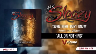 "Something I don't know"", il nuovo singolo dei Mr Sleazy"