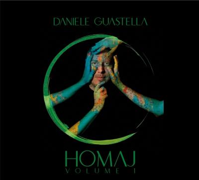 Daniele Guastella: esce oggi Homaj - Vol.1