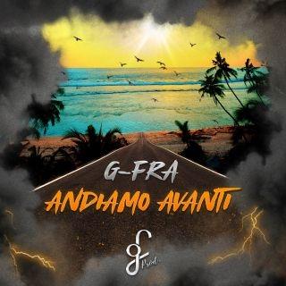 """G-FRA: """"ANDIAMO AVANTI"""" è il singolo che sancisce l'esordio da autore e compositore dello scrittore monegasco"""