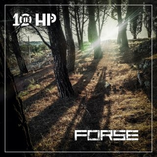 """10 HP: """"FORSE"""" è il terzo singolo estratto dal concept album """"MANTIDE"""""""