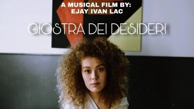 GIOSTRA DEI DESIDERI: UN PICCOLO FILM, UN SINGOLO ITALIANO, UN OPERA ELETTRONICA DI EJAY IVAN LAC