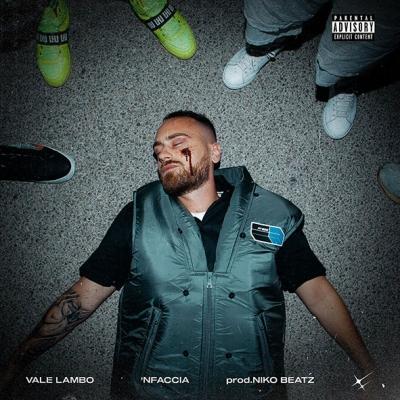 """VALE LAMBO Da oggi in digitale e su YouTube il nuovo singolo """"'NFACCIA"""""""