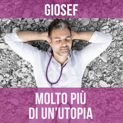 Giosef continua ad emozionare con Molto Più Di Un'Utopia, il nuovo singolo dedicato all'amore che ci portiamo dentro fin da bambini