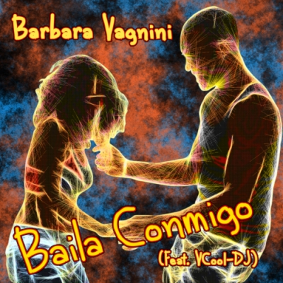 New Hit: BAILA CONMIGO (Feat. VCool-DJ)