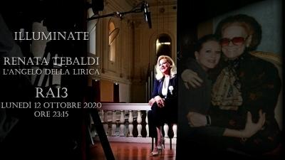 Chiara Taigi racconta Renata Tebaldi al Programma Illuminate - L'Angelo della Lirica – Su RAI3 - 12 Ottobre 2020 ore 23:15