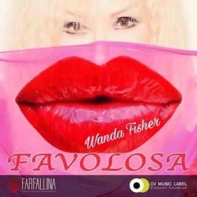 """Wanda Fisher """"Favolosa"""" è il nuovo singolo della cantante italo-americana icona dell'eurodance anni '90"""