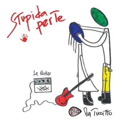 """Pia Tuccitto """"Stupida per te"""" è il terzo singolo estratto dall'album """"Romantica io"""" della cantautrice rock bolognese"""