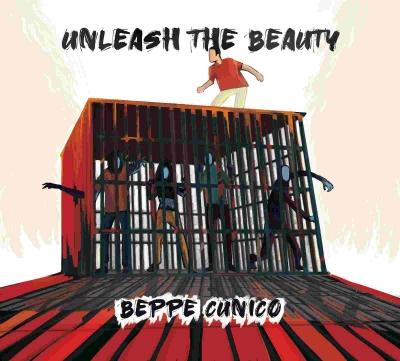"""Beppe Cunico """"Unleash the beauty"""" è il secondo singolo estratto dall'album in uscita a novembre"""