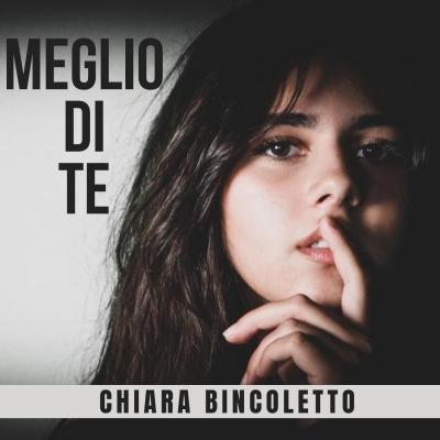 Chiara Bincoletto, il nuovo singolo