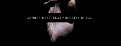 Esce in tutti i digital stores RISE il nuovo singolo di Andrea Dessì con Sherrita Duran (Ed. PMS Studio/Intense Feel Records)