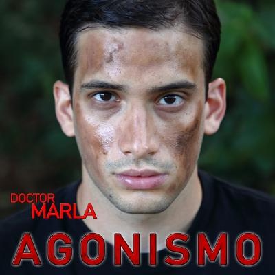 Doctor Marla é fuori col suo nuovo disco dal nome Agonismo