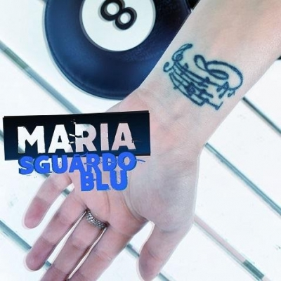 """Maria """"Sguardo blu"""" è il nuovo singolo della giovane cantautrice toscana"""