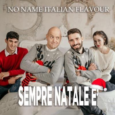 """Il duo """"No Name Italian Flavour"""" in radio e nei digital store dal 18 Dicembre con il singolo """"Sempre Natale è"""""""