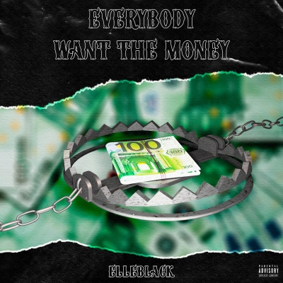 Fuori ora Everybody want the money, il nuovo singolo di Elleblack