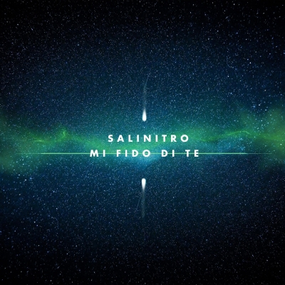 """SALINITRO """"Mi fido di te"""" il nuovo singolo estratto dall'Ep d'esordio del cantautore di origini siciliane"""