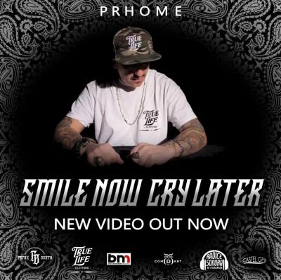 Smile now cry later, il nuovo singolo di Prhome
