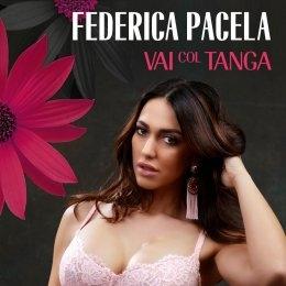 "FEDERICA PACELA ""Vai col tanga"" è l'esordio reggaeton della sexy web influencer"