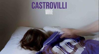 """Esce """"Castrovilli"""" il nuovo singolo di Mare"""