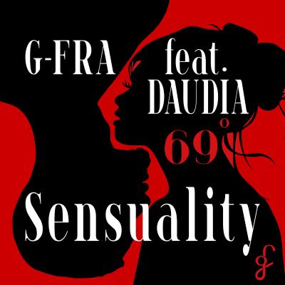 """G-FRA feat. Daudia """"Sensuality"""" è la nuova produzione del compositore lussemburghese di adozione"""