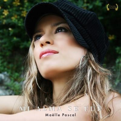 MI ALMA SE FUE il singolo di Maelle Pascal