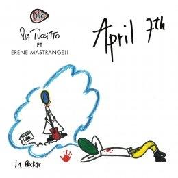 """PIA TUCCITTO feat. Erene Mastrangeli """"April 7th"""" è il nuovo brano in italiano e inglese che unisce l'energia del rock e la forza del cantautorato"""