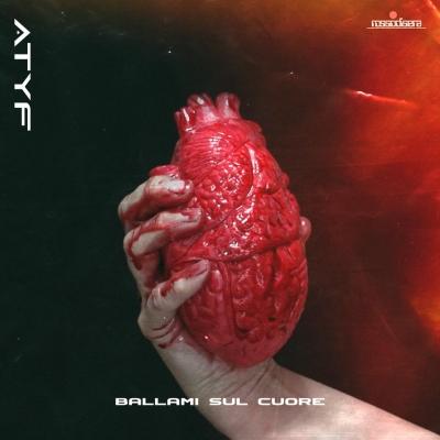 Atyf - Ballami sul cuore