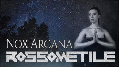 """Con """"Nox Arcana"""" l'anima metal dei Rossometile si tinge di poesia e di speranza, come una preghiera"""