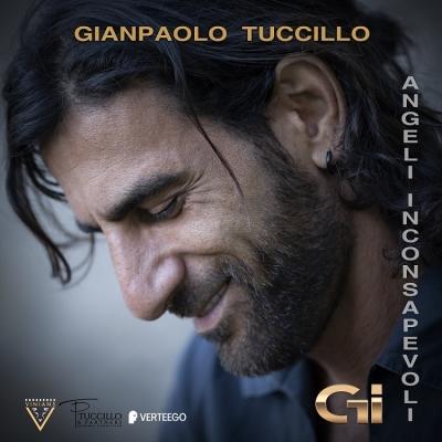 Angeli Inconsapevoli il singolo d'esordio di Gianpaolo Tuccillo