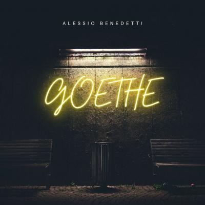 """Alessio Benedetti annuncia """"Goethe"""", il nuovo singolo in uscita ad Ottobre"""