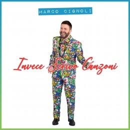 """MARCO CIGNOLI """"Invece scrivo canzoni"""" è il brano pop con influenze elettro-dance del cantante e conduttore pavese che anticipa il suo album d'esordio."""