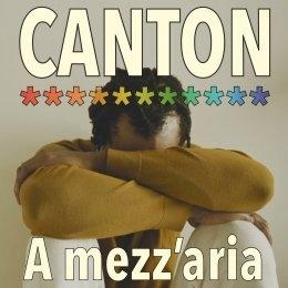 """CANTON """"A mezz'aria"""" è il nuovo brano dalle sonorità pop dell'iconica band degli anni '80"""