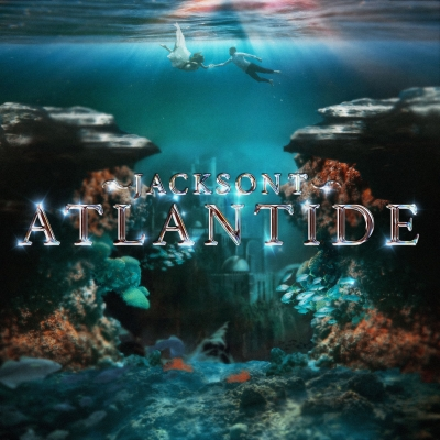 ATLANTIDE: il 10 settembre esce il nuovo singolo di JacksonT