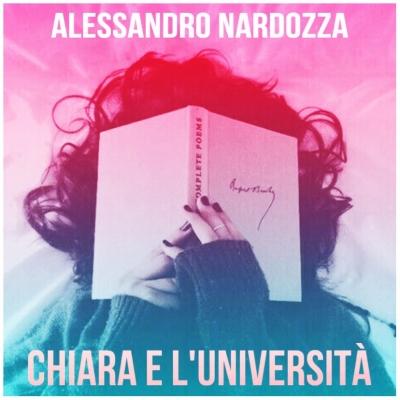 ALESSANDRO NARDOZZA Chiara e l'Università