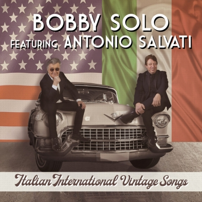 """Bobby Solo feat. Antonio Salvati, è uscito l'album """"Italian International Vintage Songs"""". Online il videoclip """"Il Padrino"""""""