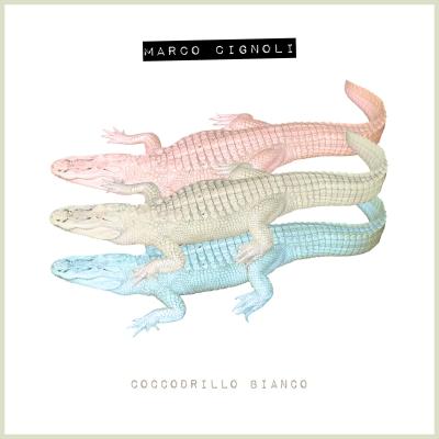 """MARCO CIGNOLI  """"Coccodrillo Bianco"""" è l'album d'esordio del cantautore e conduttore pavese dalle sonorità elettro-dance e synth-pop"""