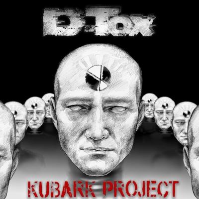 Kubark Project: è uscito il nuovo album dei D-Tox